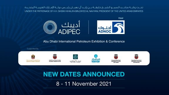 New dates announced for the Abu Dhabi International Petroleum Exhibition and Conference (ADIPEC)
